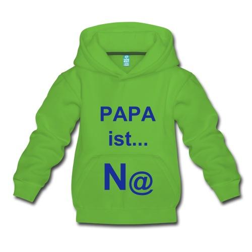 """Kapuzenpullover Kinder: """"PAPA ist... N@"""" (Nett) - Kinder Premium Kapuzenpullover - Kuscheliger Kapuzenpullover für Kinder, 80% Baumwolle und 20% Polyester, Marke: B&C - Klassischer Kapuzenpulli für coole Kids: Mit Kängurutasche zum Hände oder Schätze verbergen und Kapuze zum Einkuscheln, Verstecken und gegen plötzliche Regenschauer."""